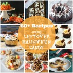 60+ Recipes Using Leftover Halloween Candy