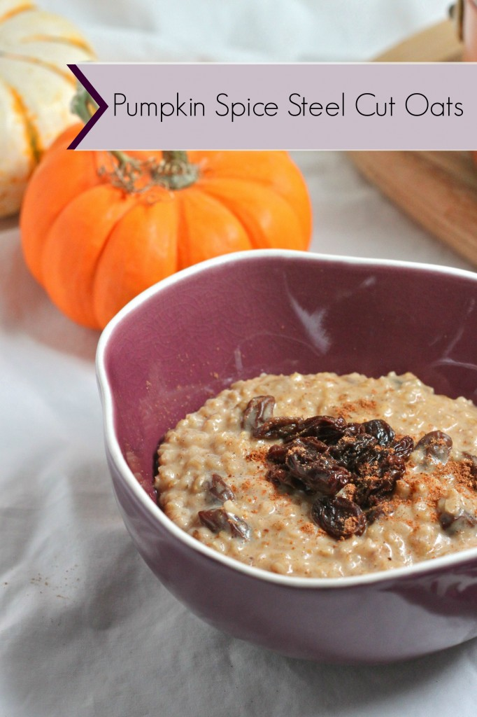 pumpkin spice steel cut oats
