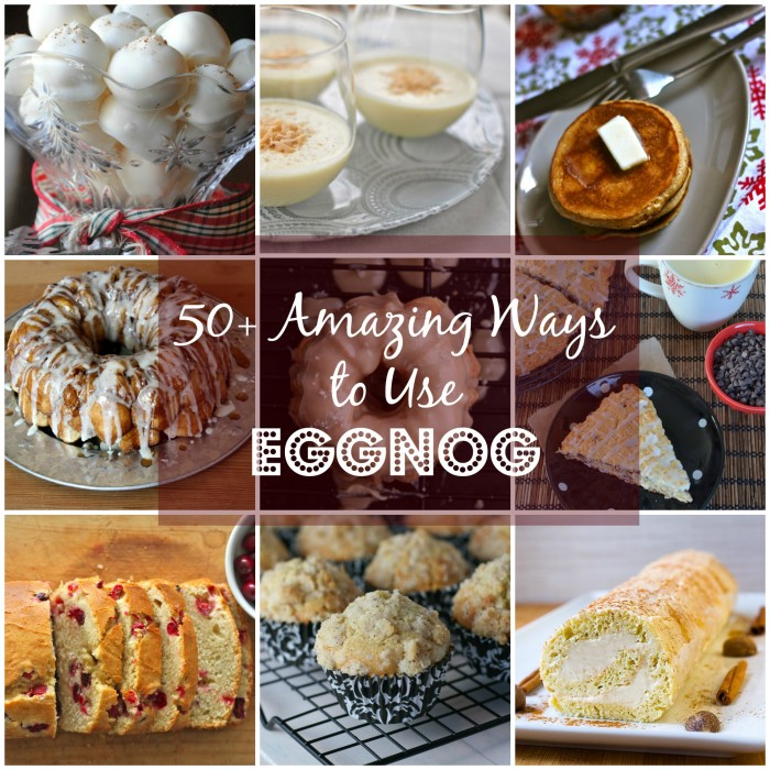 50+ Amazing Ways to Use Eggnog