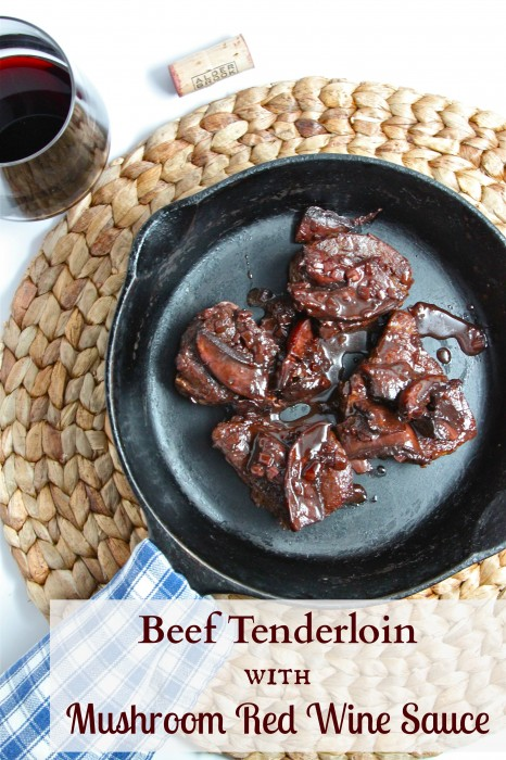Beef Tenderloin with Mushroom Red Wine Sauce