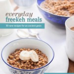 Everyday Freekeh Meals | TheCornerKitchenBlog.com